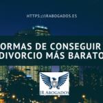 6 formas de conseguir un divorcio más barato