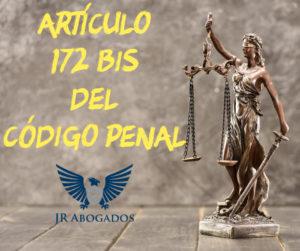 articulo.172.bis.codigo.penal