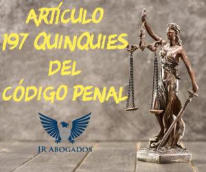 articulo.197.quinquies.codigo.penal