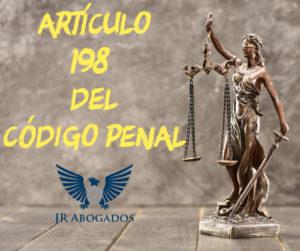 articulo.198.codigo.penal