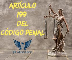 artículo.199.codigo.penal