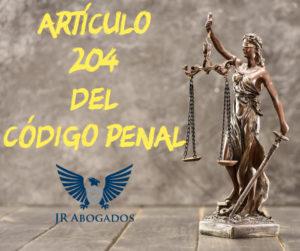 articulo.204.codigo.penal