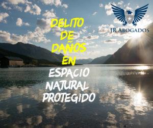 daños.espacio.natural.protegido