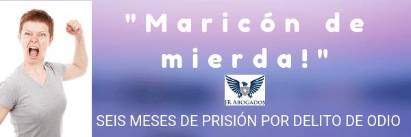Condenado a prisión por delito de odio