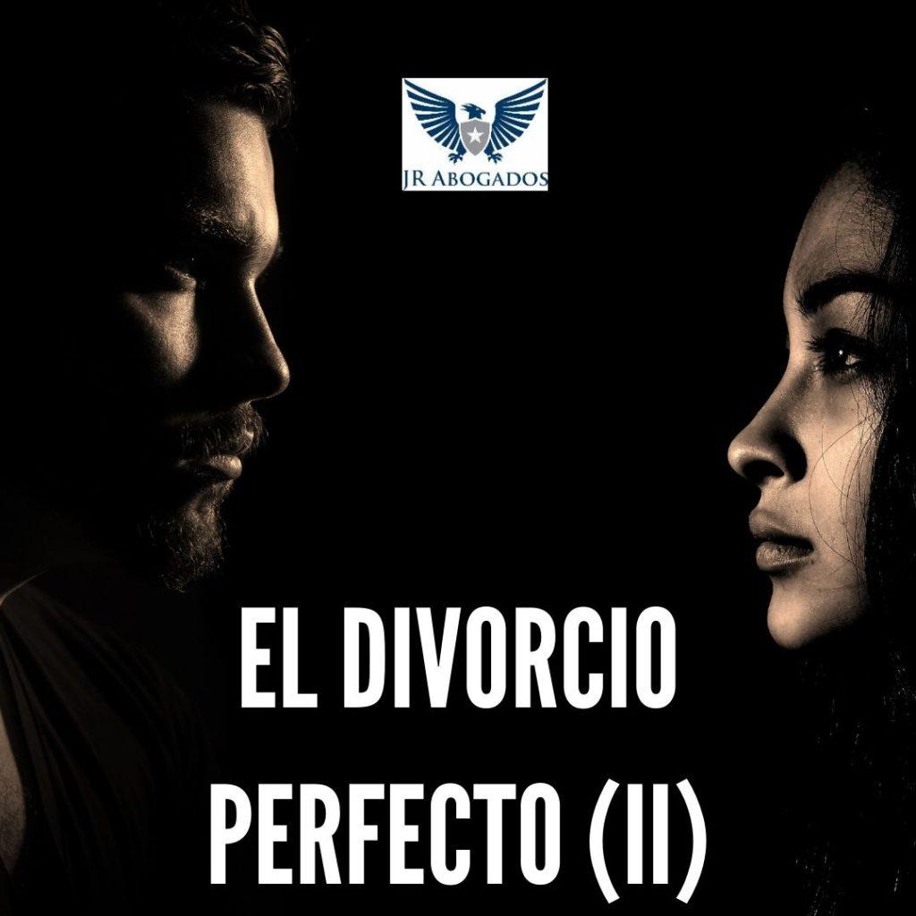 divorcio.perfecto.II