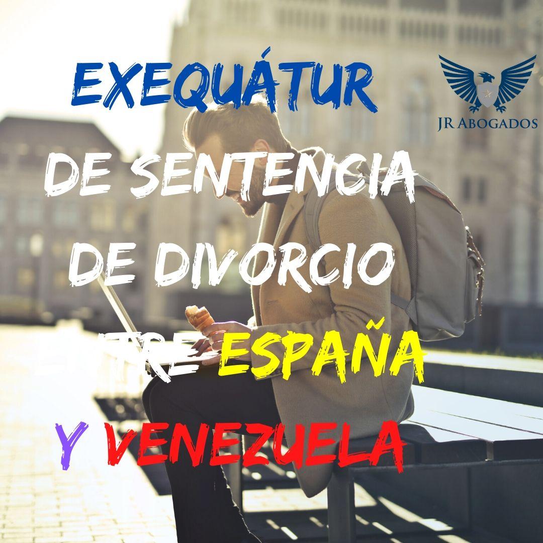 exequatur-divorcio-venezuela-españa