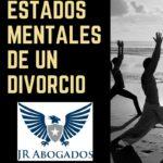 Los 6 estados mentales de un divorcio
