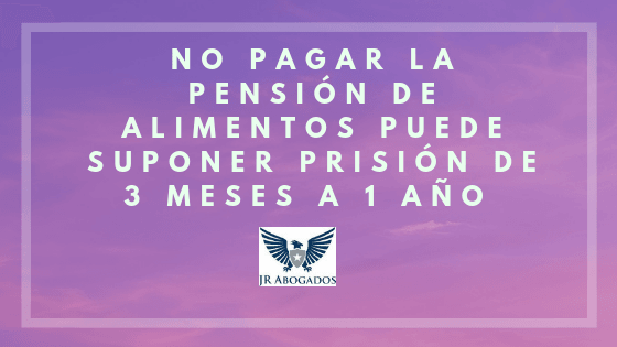 prision por no pagar alimentos