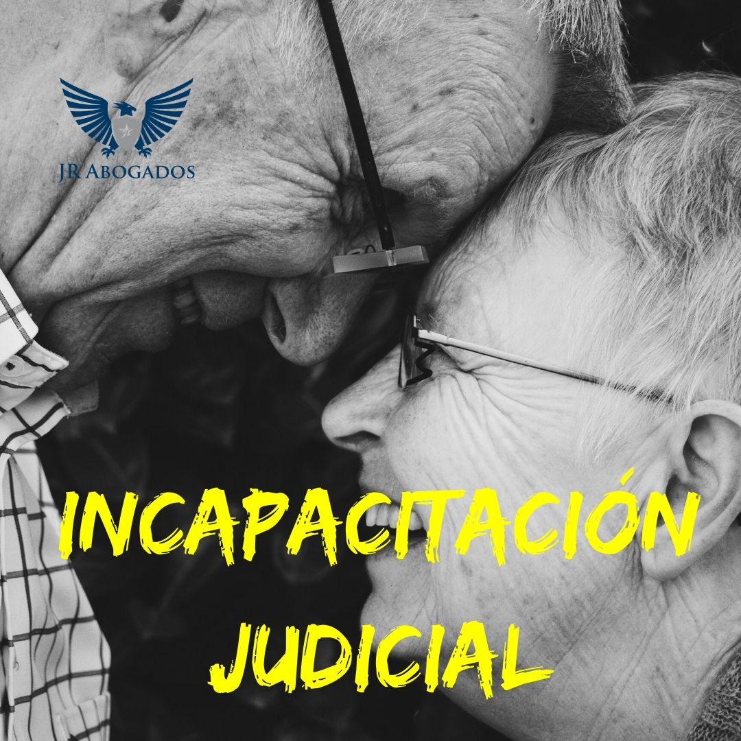 proceso-incapacitacion-judicial-abogados