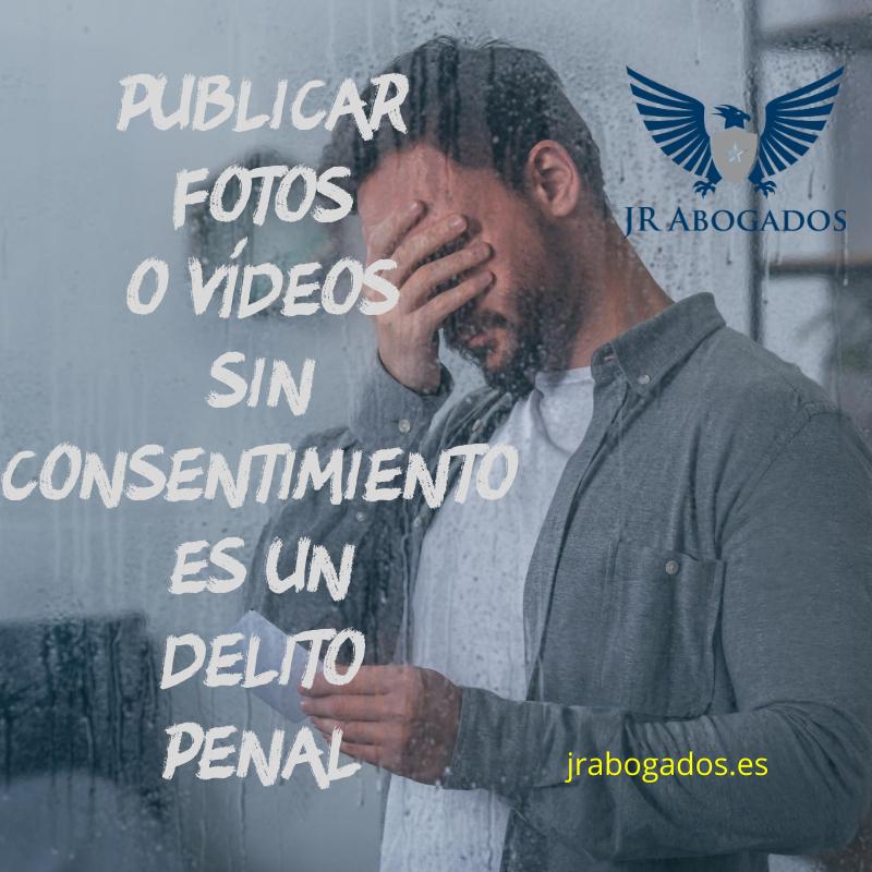 publicar.fotos.sin.consentimiento.delito.penal